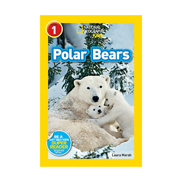 RL 2.6 : National Geographic kids Readers Level 1 : Polar Bears (Paperback)