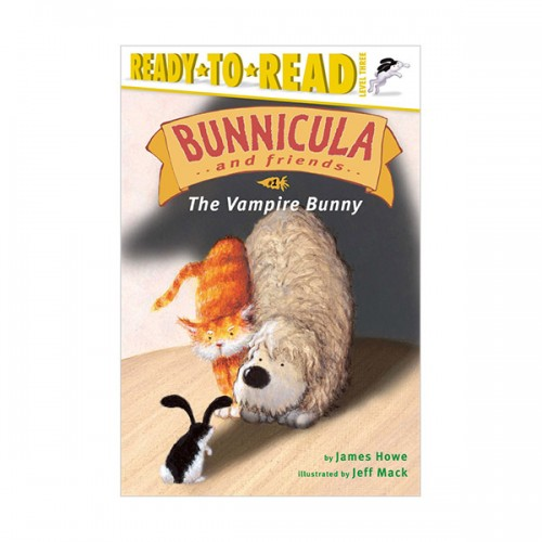 RL 2.6 : Ready to Read Level 3 : Bunnicula and Friends Series : The Vampire Bunny (Paperback)