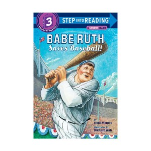 Step Into Reading 3 : Babe Ruth Saves Baseball! (Paperback)