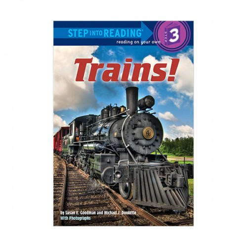 RL 2.6 : Step into Reading 3 : Trains! (Paperback)