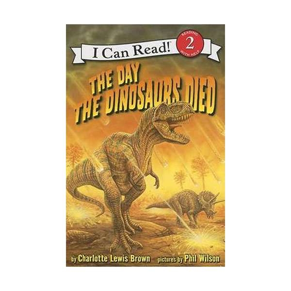 RL 2.7 : I Can Read Book Level 2 : Day the Dinosaurs Died (Paperback)