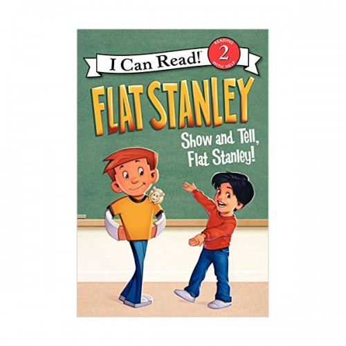 RL 2.7 : I Can Read Book Level 2 : Flat Stanley : Show-and-Tell, Flat Stanley! (Paperback)