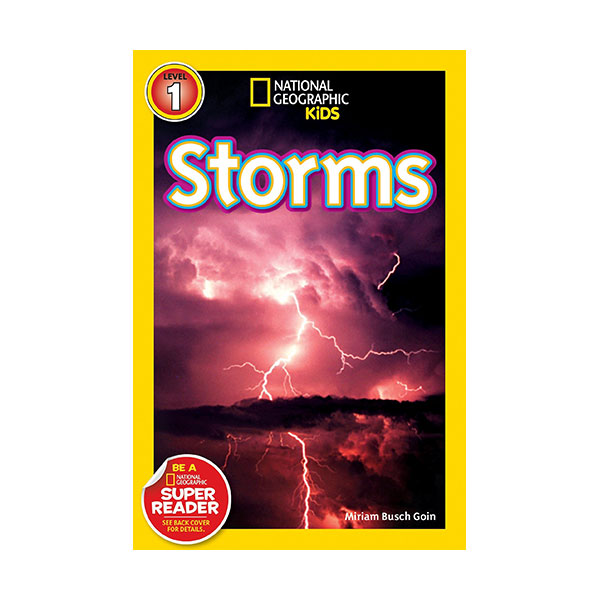 RL 2.7 : National Geographic Kids Readers Level 1 : Storms! (Paperback)