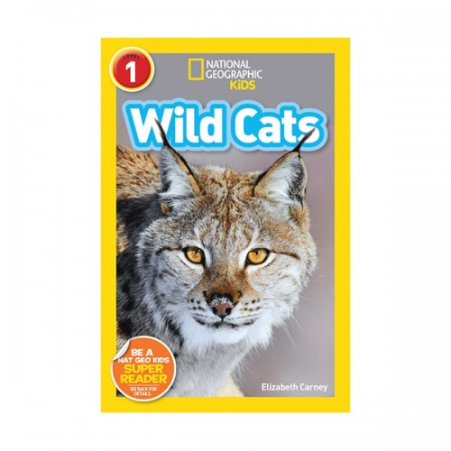 RL 2.7 : National Geographic Kids Readers Level 1 : Wild Cats (Paperback)