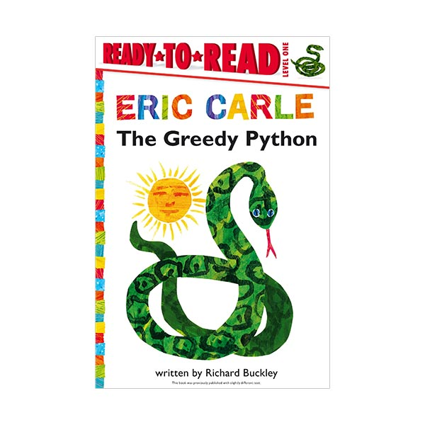 RL 2.7 : Ready to Read 1 : World of Eric Carle : The Greedy Python (Paperback)