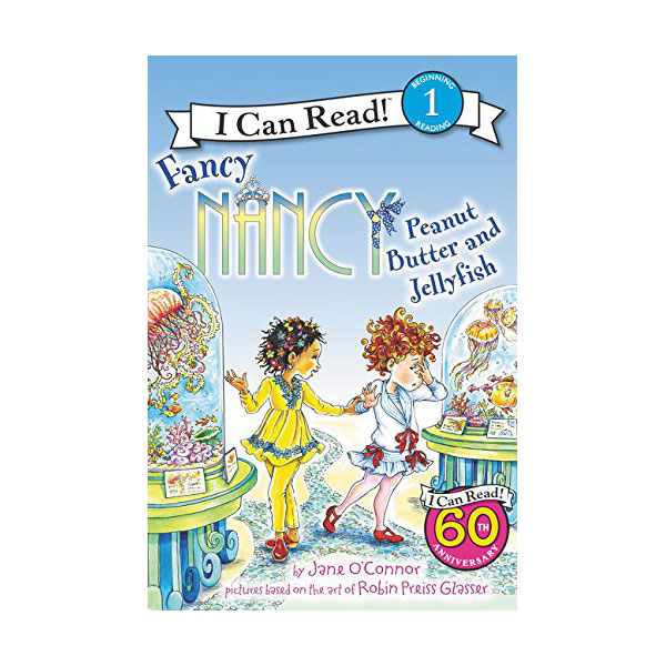 RL 2.8 : I Can Read Level 1 : Fancy Nancy : Peanut Butter and Jellyfish (Paperback)