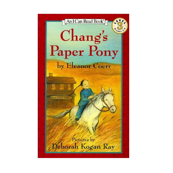I Can Read 3 : Chang's Paper Pony (Paperback)