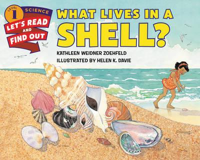 Let's Read And Find Out Science Level 1 : What Lives in a Shell? (Paperback)
