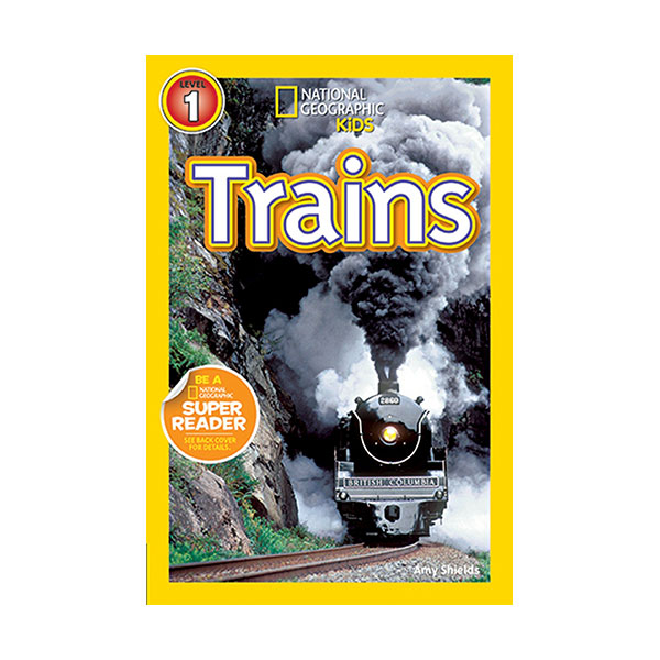 RL 2.8 : National Geographic Kids Readers Level 1 : Trains (Paperback)