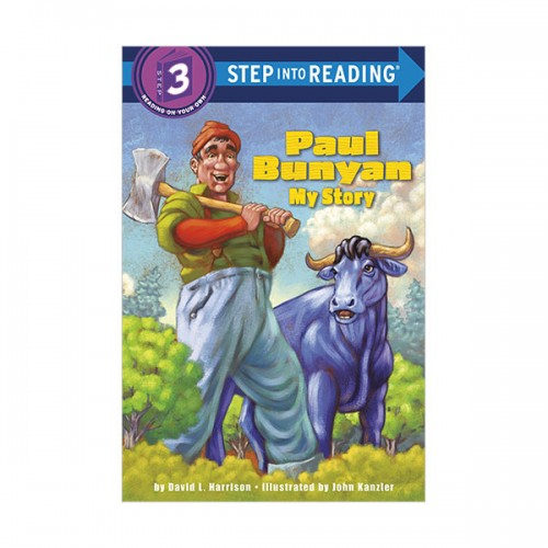 Step Into Reading 3 : Paul Bunyan : My Story (Paperback)