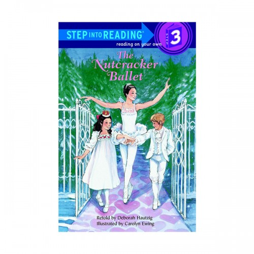 RL 2.8 : Step Into Reading 3 : The Nutcracker Ballet (Paperback)