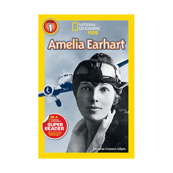 RL 2.9 : National Geographic Kids Readers Level 1 : Amelia Earhart (Paperback)
