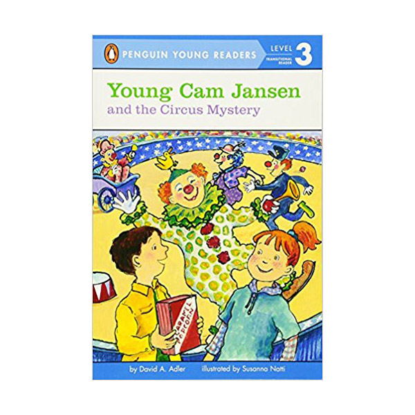RL 2.9 : Puffin Young Readers Level 3 : Young Cam Jansen Series #17 : Young Cam Jansen and the Circus Mystery (Paperback)