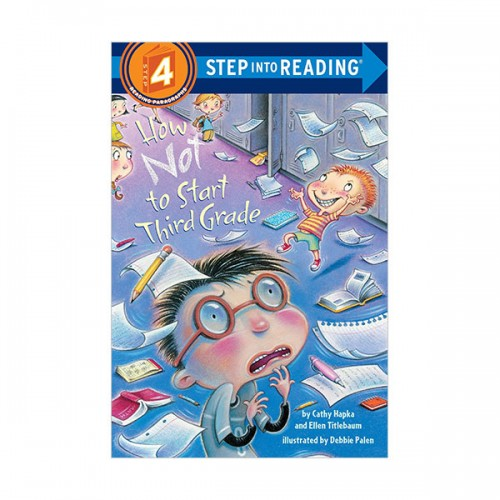 RL 2.9 : Step Into Reading 4 : How Not to Start Third Grade (Paperback)