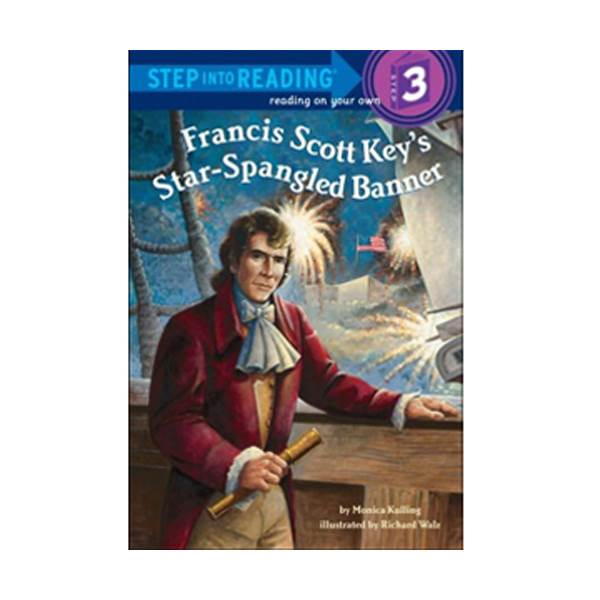 RL 2.9 : Step into Reading Step 3: Francis Scott Key's Star-Spangled Banner (Paperback)