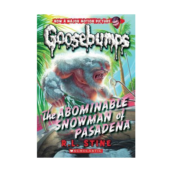 Classic Goosebumps #27 : The Abominable Snowman of Pasadena (Paperback)