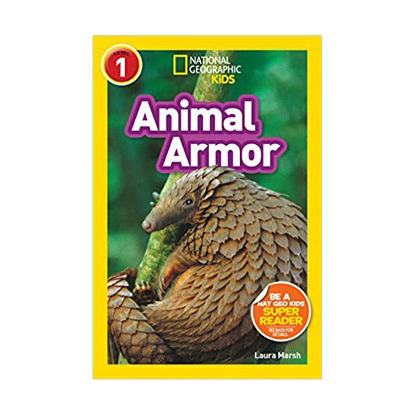 RL 3.0 : National Geographic Kids Readers Level 1 : Animal Armor (Paperback)