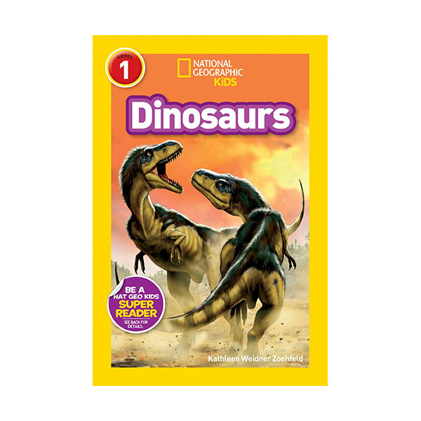 RL 3.0 : National Geographic Kids Readers Level 1 : Dinosaurs (Paperback)