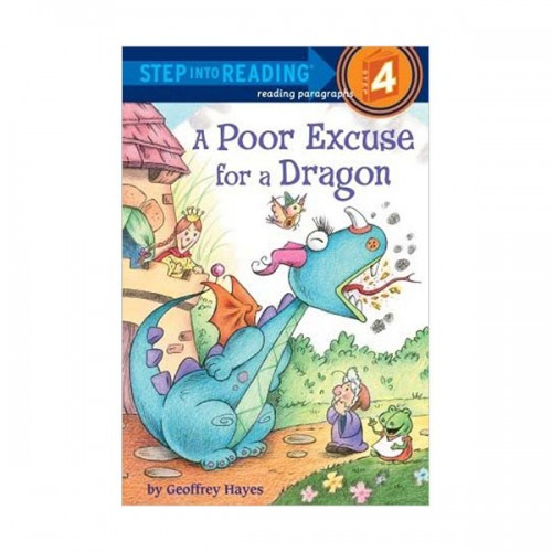 RL 3.0 : Step Into Reading 4 : A Poor Excuse for a Dragon (Paperback)
