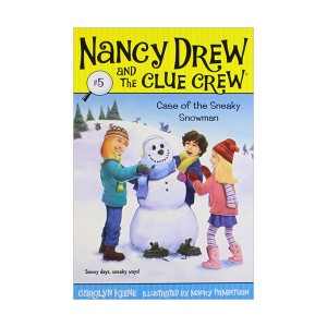 Nancy Drew and the Clue Crew #05 : Case of the Sneaky Snowman (Paperback)