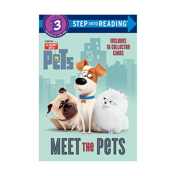 Step into Reading 3 : The Secret Life of Pets : Meet the Pets (Paperback)