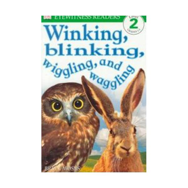 RL 3.2 : DK Readers Level 2: Winking, Blinking, Wiggling and Waggling (Paperback)