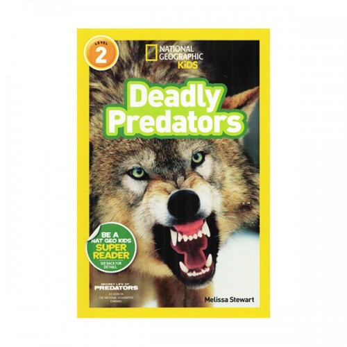 RL 3.2 : National Geographic Kids Readers Level2 : Deadly Predators (Paperback)