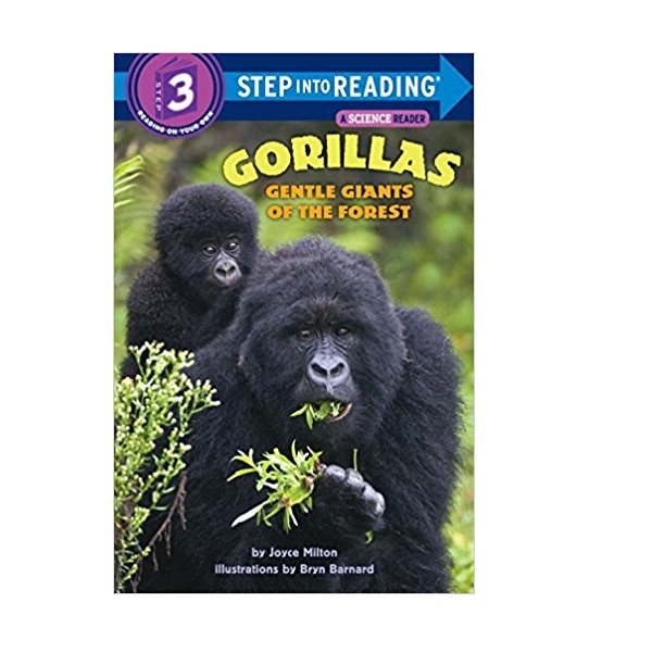 Step Into Reading 3단계 : Gorillas : Gentle Giants of the Forest (Paperback)