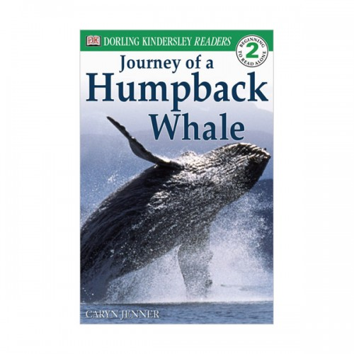 RL 3.3 : DK Readers Level 2: Journey of a Humpback Whale (Paperback)