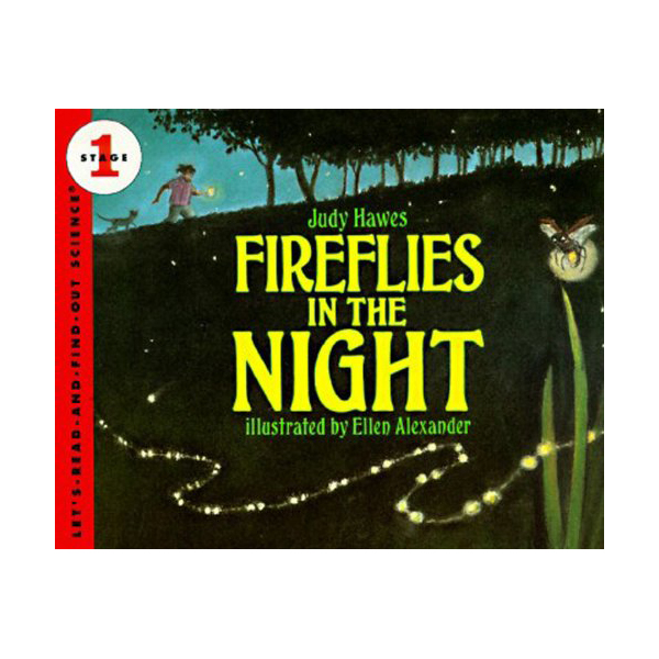 RL 3.3 : Let's Read And Find Out Science 1 : Fireflies in the Night (Paperback)