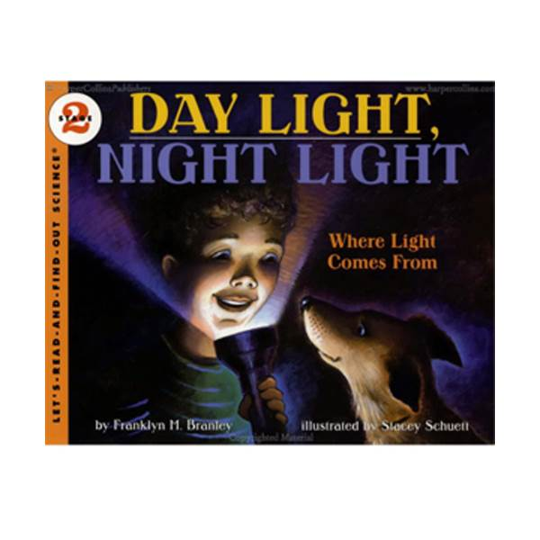 RL 3.3 : Let's Read And Find Out Science 2 : Day Light, Night Light: Where Light Comes From (Paperback)