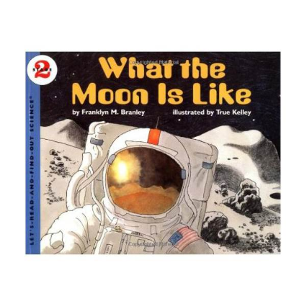 RL 3.3 : Let's Read And Find Out Science 2 : What the Moon Is Like (Paperback)