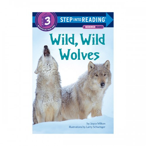RL 3.3 : Step Into Reading 3 : Wild, Wild Wolves (Paperback)