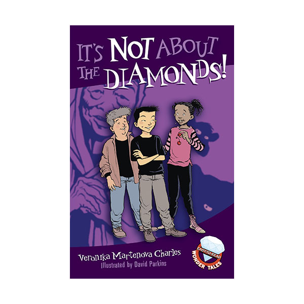 Easy-to-Read Wonder Tales : It's Not About the Diamonds! (Paperback)