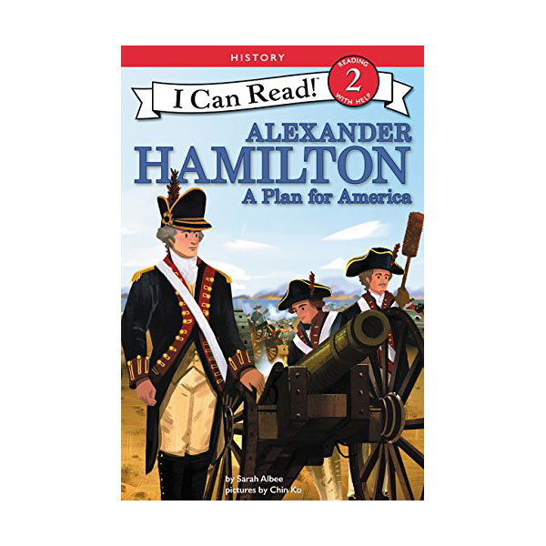 RL 3.4 : I Can Read Level 2 : Alexander Hamilton : A Plan for America (Paperback)