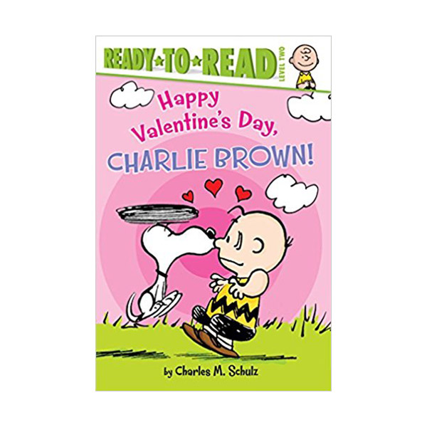RL 3.4 : Ready to Read 2 : Happy Valentine's Day, Charlie Brown! (Paperback)