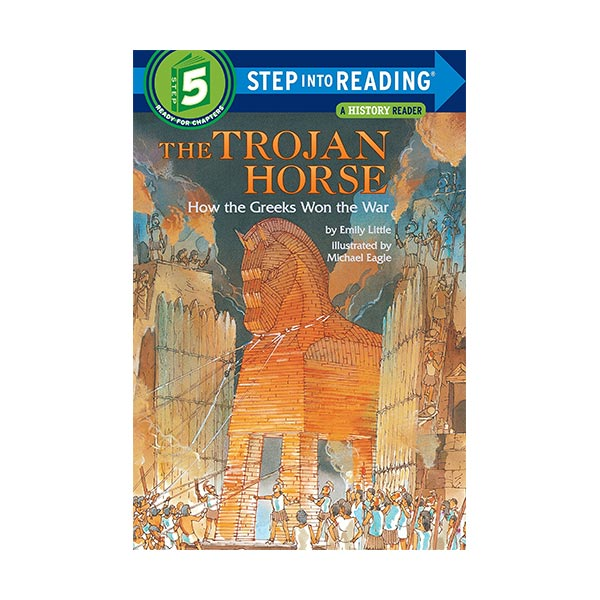 RL 3.4 : Step Into Reading 5 : The Trojan Horse : How the Greeks Won the War (Paperback)