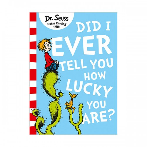 Dr. Seuss Readers : Did I Ever Tell You How Lucky You Are? (Paperback, 영국판)