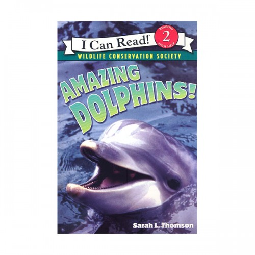 RL 3.5 : I Can Read Level 2 : Amazing Dolphins! (Paperback)