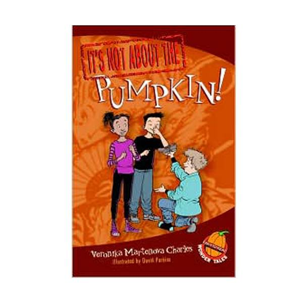 Easy-to-Read Wonder Tales : It's Not about the Pumpkin! (Paperback)