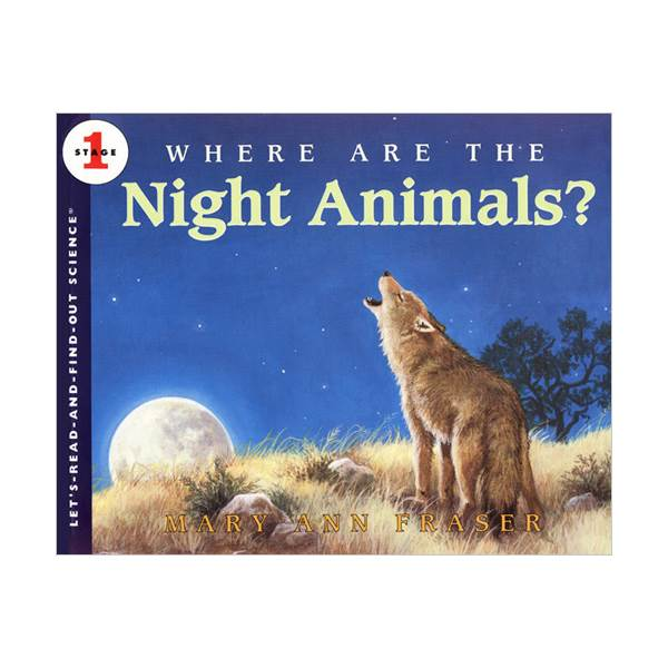 Let's Read And Find Out Science Level 1 : Where Are the Night Animals? (Paperback)
