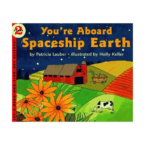 RL 3.5 : Let's Read And Find Out Science 2 : You're Aboard Spaceship Earth (Paperback)