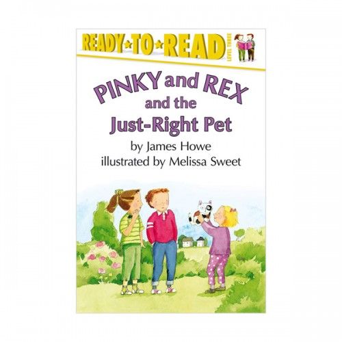 Ready To Read 3 : Pinky and Rex and the Just-Right Pet (Paperback)