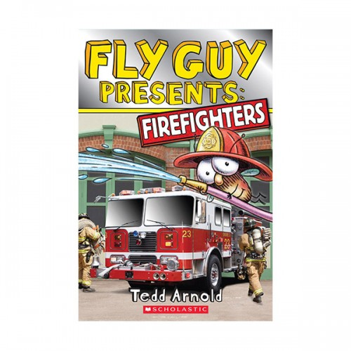 Scholastic Reader Level 2 : Fly Guy Presents : Firefighters (Paperback)