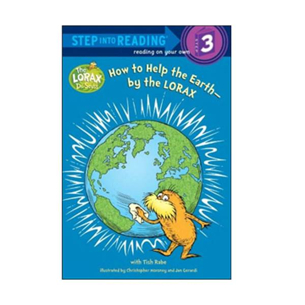 RL 3.5 : Step into Reading 3 : How to Help the Earth-by the Lorax (Paperback)