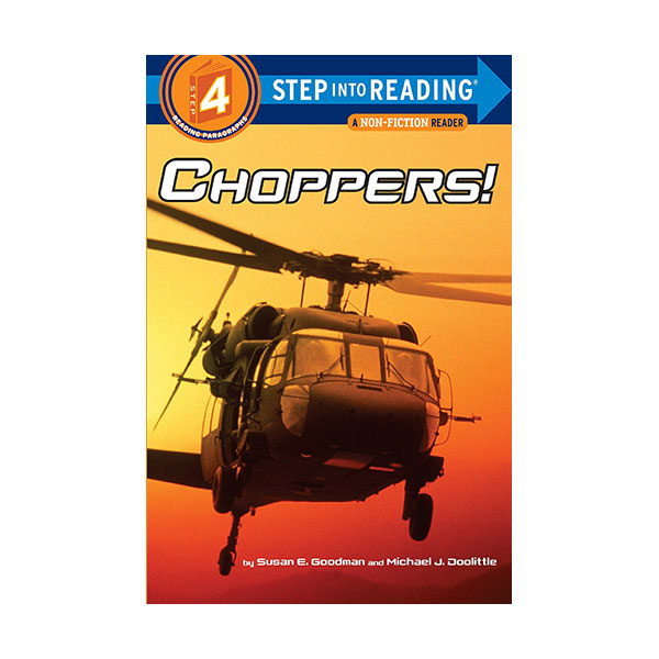 RL 3.5 : Step Into Reading 4 : Choppers! (Paperback)