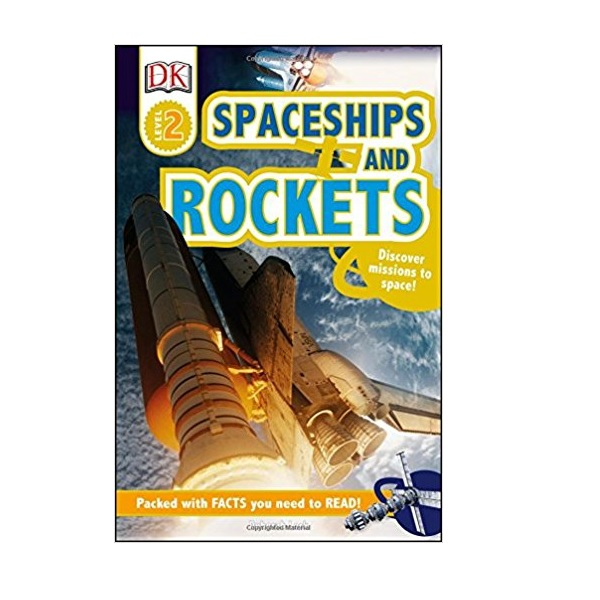 RL 3.6 : DK Readers Level 2 : Spaceships and Rockets (Hardcover)