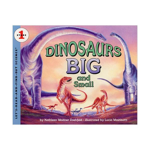 Let's Read And Find Out Science Level 1 : Dinosaurs Big and Small (Paperback)