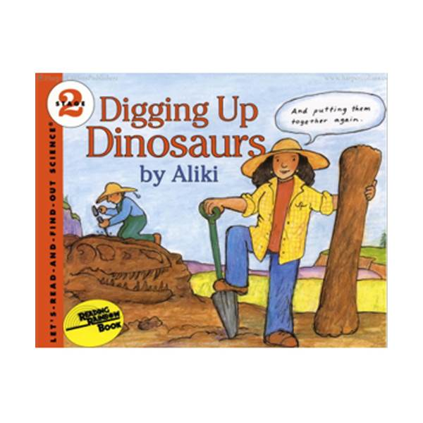RL 3.6 : Let's Read And Find Out Science 2 : Digging Up Dinosaurs (Paperback)