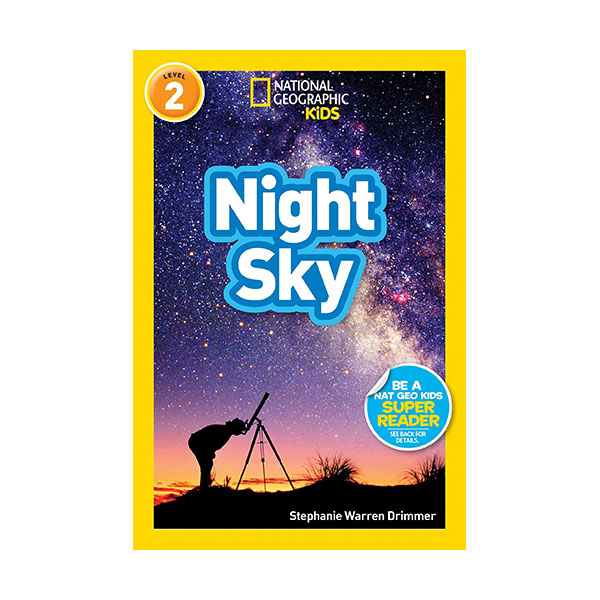 RL 3.6 : National Geographic Kids Readers Level 2 : Night Sky (Paperback)